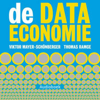 De data-economie - Viktor Mayer-Schonberger, Thomas Ramge