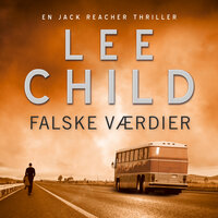 Falske værdier - Lee Child