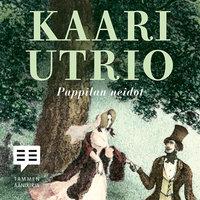 Pappilan neidot - Kaari Utrio