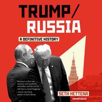 Trump/Russia - Seth Hettena