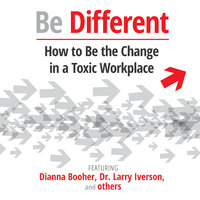 Be Different - Dianna Booher, Larry Iverson, Warstad Jonas