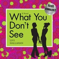 What You Don't See - Livi Hallahan