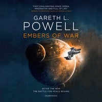 Embers of War - Gareth L. Powell