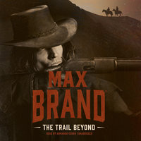 The Trail Beyond - Max Brand