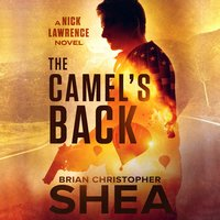 The Camel's Back - Brian Christopher Shea