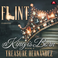 Flint, Book 6 - Treasure Hernandez