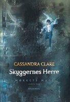 Mørkets magi 2 - Skyggernes herre - Cassandra Clare