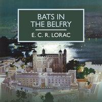 Bats in the Belfry - E.C.R. Lorac
