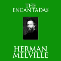 The Encantadas - Herman Melville