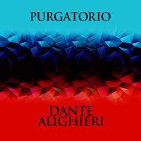 Purgatorio - Dante Alighieri