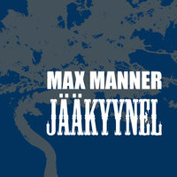 Jääkyynel - Max Manner