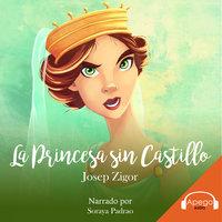 La Princesa sin Castillo - Josep Zigor