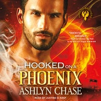 Hooked on a Phoenix - Ashlyn Chase