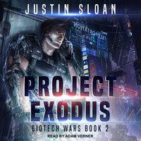 Project Exodus - Justin Sloan
