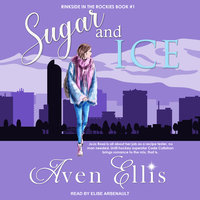 Sugar and Ice - Aven Ellis