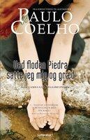 Ved floden Piedra satte jeg mig og græd - Paulo Coelho