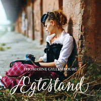Ægtestand - Thomasine Gyllembourg