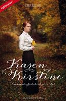 Karen Kirstine - en kærlighedshistorie 1. del - Ebba Nielsen