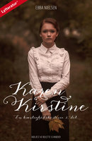 Karen Kirstine - en kærlighedshistorie 2. del - Ebba Nielsen