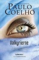 Valkyrierne - Paulo Coelho