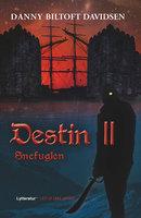 Destin II - Snefuglen - Danny Biltoft Davidsen