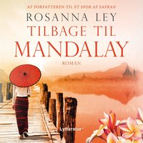 Tilbage til Mandalay - Rosanna Ley