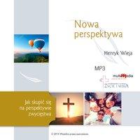 Nowa perspektywa - Henryk Wieja