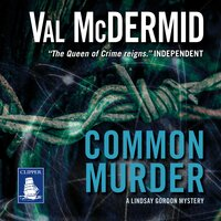 Common Murder - Val McDermid