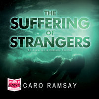 The Suffering of Strangers - Caro Ramsay