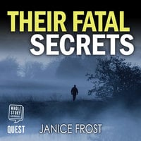 Their Fatal Secrets - Janice Frost