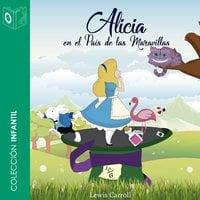 Alicia en el país de las maravillas - Lewis Carrol