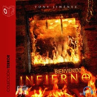 Bienvenido al infierno - Dramatizado - Tony Jimenez