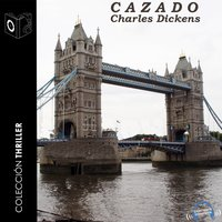 Cazado - Charles Dickens