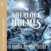 El hombre del labio torcido - Sir Arthur Conan Doyle