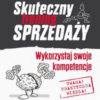 Skuteczny Trening Sprzedaży - Grzegorz Radłowski