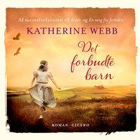 Det forbudte barn - Katherine Webb