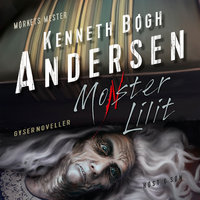 Monster Lilit - Kenneth Bøgh Andersen