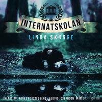 Del 7 – Internatskolan - Linda Skugge