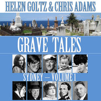 Grave Tales: Sydney Vol.1 - Chris Adams,Helen Goltz