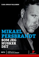 Mikael Persbrandt - Mikael Persbrandt,Carl-Johan Vallgren