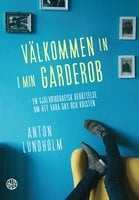 Välkommen in i min garderob - Anton Lundholm