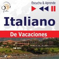 Italiano. De Vacaciones: In vacanza – Escucha & Aprende - Dorota Guzik