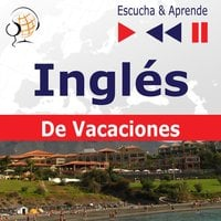 Inglés De Vacaciones – Escucha & Aprende: On Holiday - Dorota Guzik