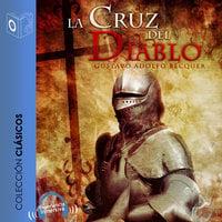 La cruz del diablo - Dramatizado - Gustavo Adolfo Bécquer