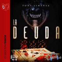 La deuda - Dramatizado - Tony Jimenez