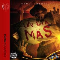 Un Día Más - Tony Jimenez