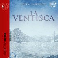 La ventisca - Dramatizado - Tony Jimenez