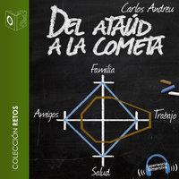 Del ataúd a la cometa - dramatizado - Carlos Andreu