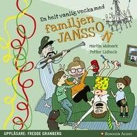 En helt vanlig vecka med familjen Jansson - Petter Lidbeck, Martin Widmark