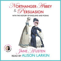 Northanger Abbey and Persuasion with The History of England and Poems - Jane Austen